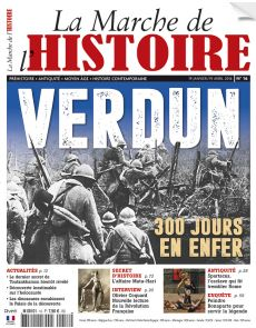 La Marche de l'Histoire n°16 - Verdun
