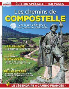 Les Chemins de Compostelle - Hors-série 21 de La Marche de l'Histoire