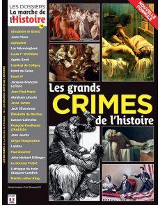 Les grands CRIMES de l'Histoire - Les Dossiers de La Marche de l'Histoire 13