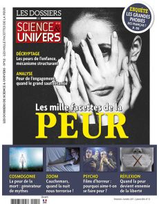 Les mille facettes de la peur - Les Dossiers de Science et Univers n°12