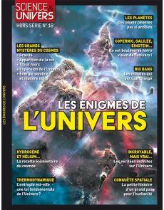 Les énigmes de l'univers - Science et Univers hors-série 18