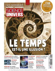 Les Dossiers de Science et Univers n°5 - Le temps est-il une illusion ?