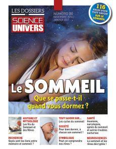 Le sommeil : que se passe-t-il quand vous dormez ? Les Dossiers de Science et Univers n°8