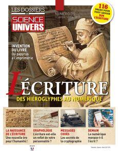 L'écriture, des hiéroglyphes au numérique - Les Dossiers de Science et Univers n°9
