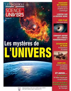 Les mystères de l'univers - Les Dossiers de Science et Univers 15