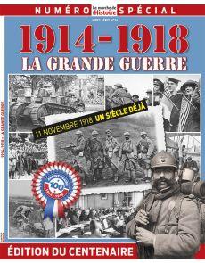 1914-1918 La Grande Guerre - La Marche de l'Histoire - Hors Série 16