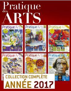 Collection Pratique des Arts 2017 : 6 numéros collectors