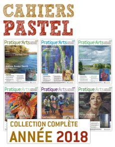 Collection 2018 suppléments PASTEL 6 numéros - Pratique des Arts