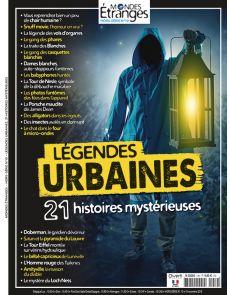 Mondes Étranges HS 10 - Légendes urbaines