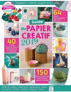 Le Guide du Papier Créatif 2019 : jolies créations en papier + 64 pages détachables incluses