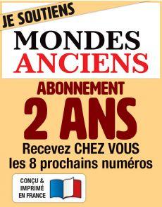Abonnement 2 ANS - MONDES ANCIENS