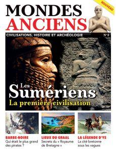 Mondes Anciens 3 - Les Sumériens, première civilisation