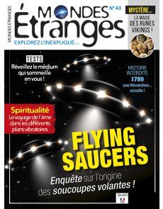 Mondes Étranges 43 - Flying saucers, enquête sur l'origine des soucoupes volantes !