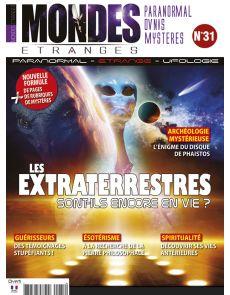 Mondes Etranges n°31 - Les extraterrestres sont-ils encore en vie ?
