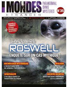 Mondes Etranges 35 - L'affaire Roswell : enquête sur un cas mythique !