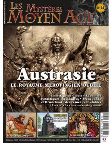Les Mystères du Moyen Age numéro 32 - Austrasie, le royaume mérovingien oublié