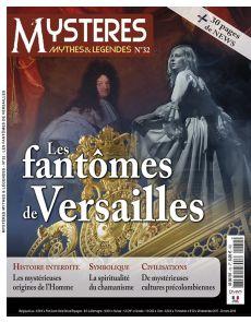 Les fantômes de Versailles - Mystères, Mythes et Légendes numéro 32