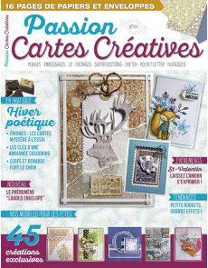 Passion Cartes créatives 44 - Vos modèles pour l'hiver : St-Valentin, anniversaire, goûters…