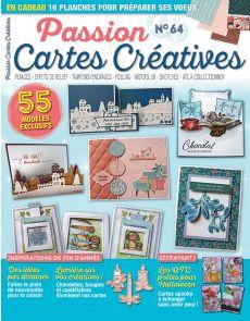 Passion Cartes Créatives 64 - Vos modèles à créer pour les fêtes