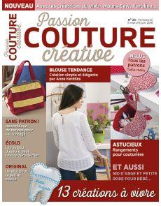 Passion Couture Créative 20 - Vos créations à vivre, avec patrons à taille réelle