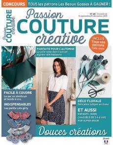 Passion Couture Créative 26 - Modèles à coudre pour l'automne