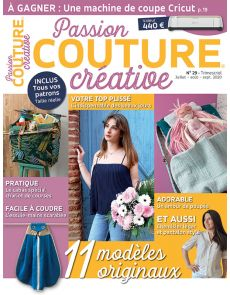 Passion Couture Créative 29 - Vos modèles à coudre originaux