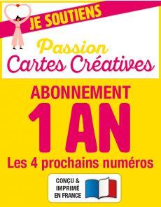 Abonnement 1 AN à Passion Cartes Créatives