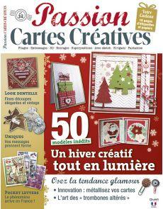 Passion Cartes créatives n°32 - 50 modèles inédits pour tout l'hiver