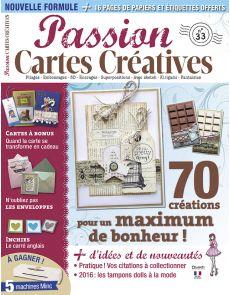 Passion Cartes créatives n°33 - 70 créations pour un maximum de bonheur !