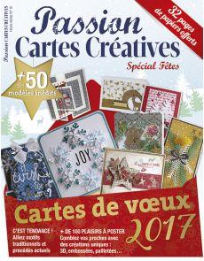Hors-série n°9 spécial cartes de Noël et vœux 2017 - Passion Cartes Créatives
