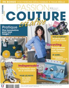 Passion Couture Créative n°14 - Tutoriels illustrés pour vos projets de couture, avec les patrons à taille réelle