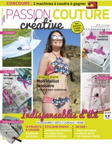 Passion Couture Créative n°17 - Douze projets à coudre pour l'été