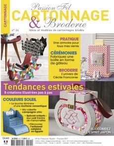 Passion Fil Cartonnage et Broderie n°24 - Les tendances estivales - 8 créations illustrées en pas à pas