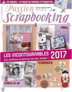 Passion Scrapbooking n°66 - Vos créations pour toute l'année + 16 pages de papiers et d'étiquettes