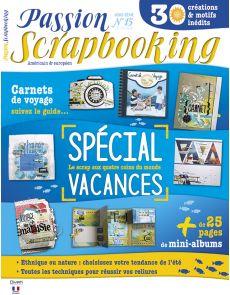 Spécial Vacances - Passion Scrapbooking Hors-série n°15