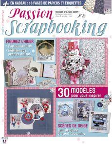 Passion Scrapbooking 72 + vos papiers et étiquettes - 30 modèles d'inspiration
