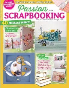 Passion Scrapbooking 91 - Mettez en valeur vos photos !