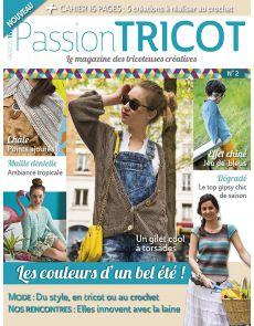 Passion Tricot n°2, le magazine des tricoteuses créatives
