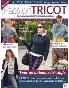 Passion Tricot n°3, le magazine des tricoteuses créatives