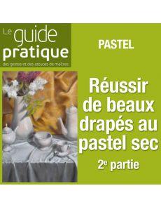 Exercice 2 : réussir de beaux drapés, pastel sec - Guide Pratique Numérique