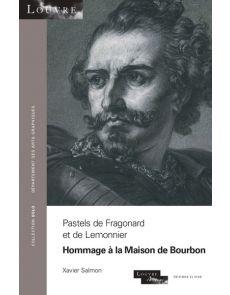 Pastels de Fragonard et de Lemonnier - Hommage de la Maison de Bourbon