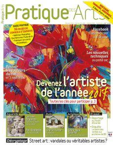 Pratique des Arts n°134 - Toutes les clés pour peindre, dessiner, et devenir un artiste