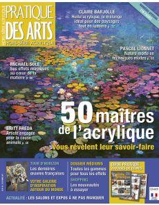Spécial ACRYLIQUE Hors-série numéro 45 Pratique des Arts