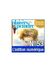 Téléchargement de Plaisirs de Peindre n°53
