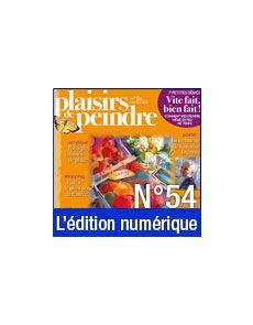 Téléchargement de Plaisirs de Peindre n°54