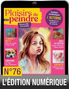 TÉLÉCHARGEMENT : Plaisirs de Peindre n.76 version numérique