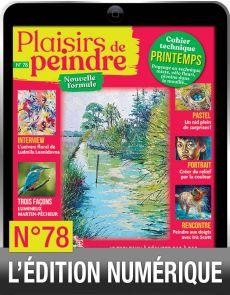 TÉLÉCHARGEMENT : Plaisirs de Peindre n.78 version numérique