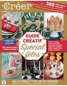 Guide Créatif Spécial Fêtes - 300 idées pour recevoir - Plaisirs de Créer 3