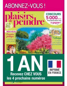 Abonnement 1 AN au magazine Plaisirs de peindre