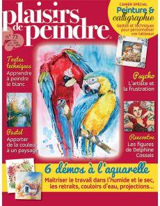 Plaisirs de Peindre 73 - Apprendre l'aquarelle, le dessin, la calligraphie, le pastel